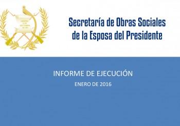 INFORME DE EJECUCIÓN ENERO DE 2016