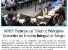 SOSEP Participa en Taller de Principios Generales de Gestión Integral de Riesgo